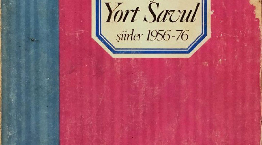 Yort Savul - Ece Ayhan